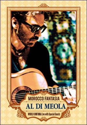 AL DIMEOLA - MORROCCO FANTASIA - DVD
