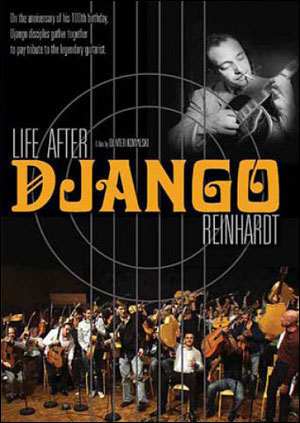 LIFE AFTER DJANGO REINDHARDT - DVD