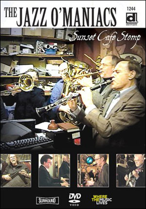 The Jazz O'Maniacs - Sunset Café Stomp - DVD