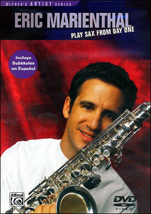 Eric Marienthal: Play Sax from Day One - dvd