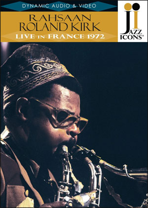 Jazz Icons: Roland Kirk in France