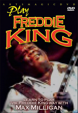 Max Milligan - Learn To Play The Freddie King Way - DVD