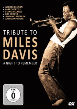 TRIBUTE TO MILES DAVIS - A NIGHT TO REMEMBER