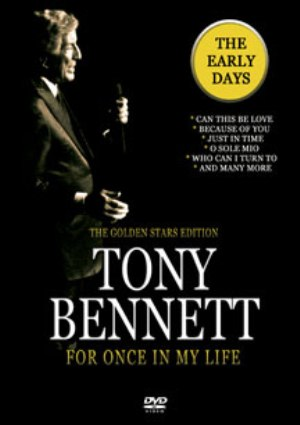 TONY BENNETT - FOR ONCE IN MY LIFE - DVD