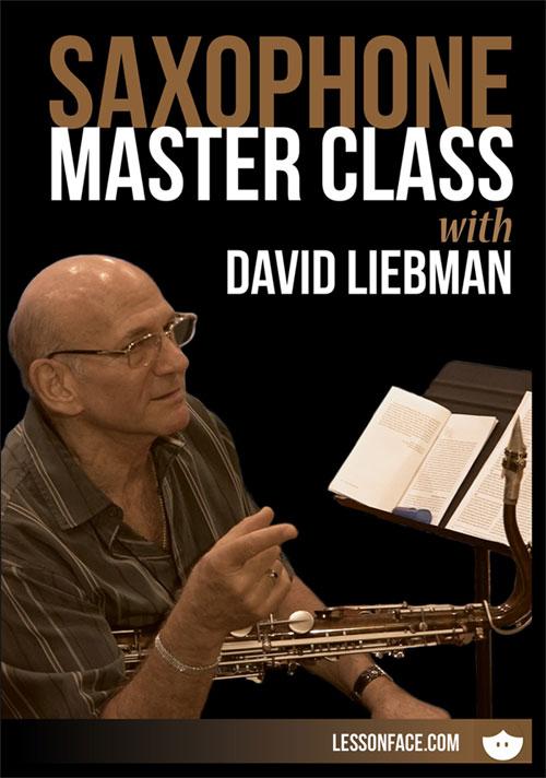 SAXOPHONE MASTER CLASS WITH DAVID LIEBMAN - DVD
