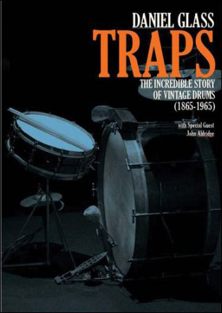 Traps: The Incredible Story of Vintage Drums (1865-1965) - DVD