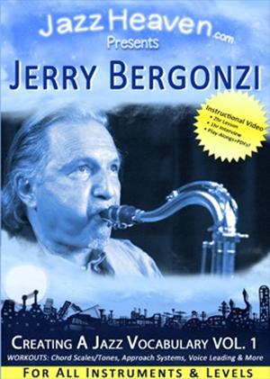 Jerry Bergonzi: Creating a Jazz Vocabulary Vol. 1
