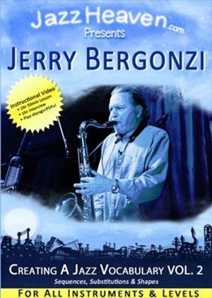 Jerry Bergonzi: Creating a Jazz Vocabulary Vol. 2