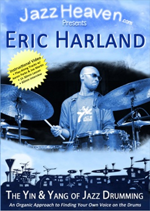 Eric Harland: The Yin & Yang of Jazz Drumming