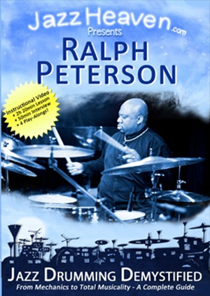 Ralph Peterson: Jazz Drumming Demystified