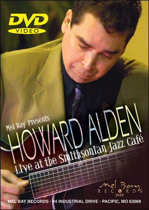 Howard Alden - Live at the Smithsonian Jazz Cafe - DVD