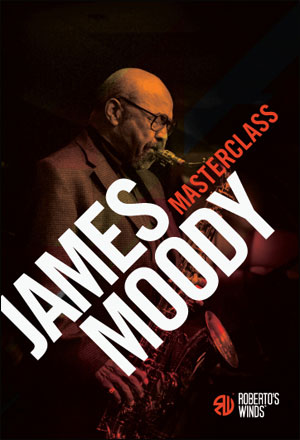 Sax Masterclass - James Moody