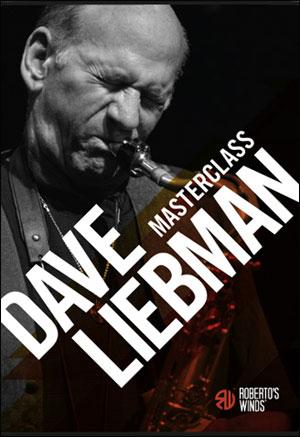Sax Masterclass - Dave Liebman