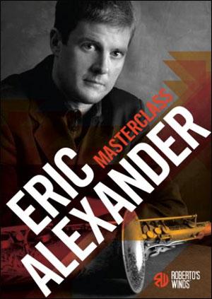 Sax Masterclass - Eric Alexander