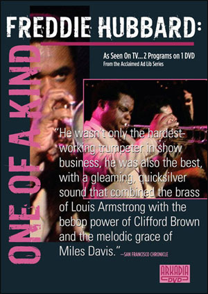 FREDDIE HUBBARD: ONE OF A KIND