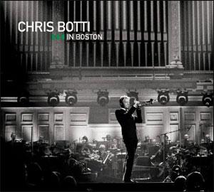 CHRIS BOTTI IN BOSTON DVD/CD