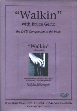 WALKIN' - BRUCE GERTZ - DVD