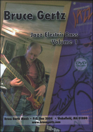 BRUCE GERTZ - JAZZ ELECTRIC BASS