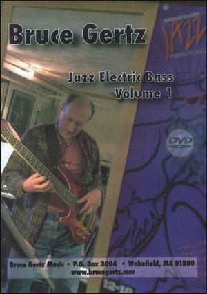BRUCE GERTZ - JAZZ ELECTRIC BASS
