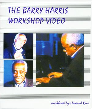 BARRY HARRIS VIDEO WRKSHP