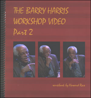 BARRY HARRIS WRKSHOP DVD VOL.2