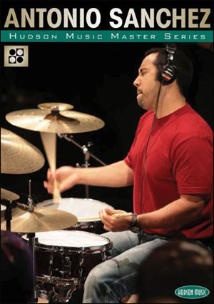 ANTONIO SANCHEZ DVD