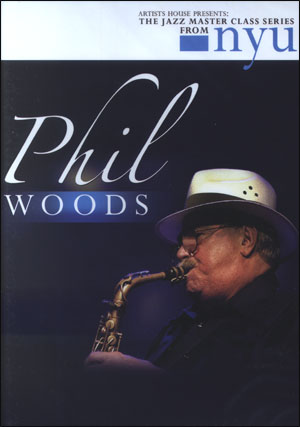 NYU SERIES - PHIL WOODS DVD