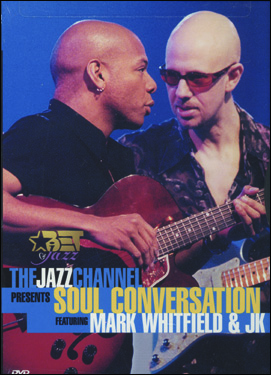 MARK WHITFIELD-SOUL CONV -DVD