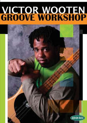 Victor Wooten - Groove Wkshp