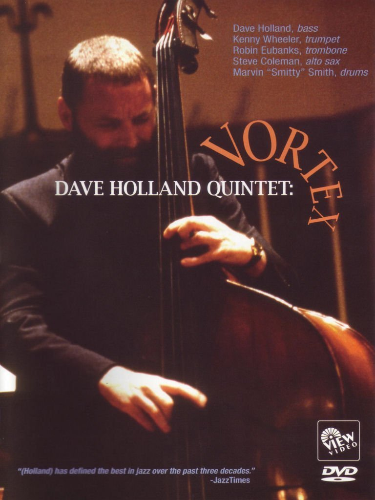 Dave Holland Quintet - Vortex