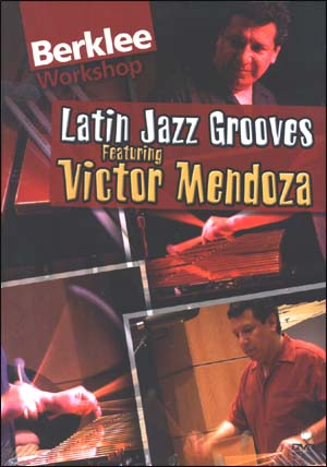 LATIN GROOVES - VICTOR MENDOZA