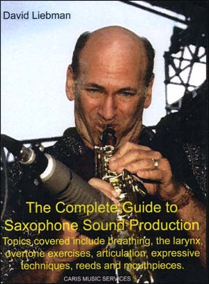 The Complete Guide to Saxophone Sound Production - DVD