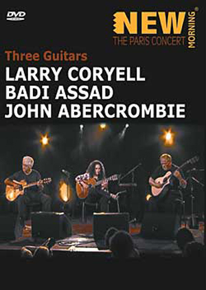 Three Guitars: Larry Coryell, Badi Assad, John Abercrombie - DVD