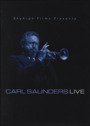 CARL SAUNDERS LIVE DVD
