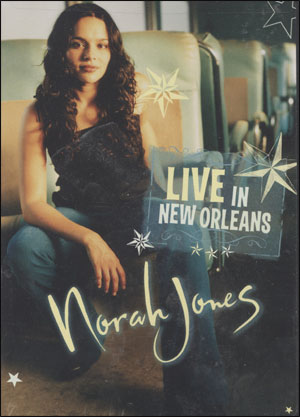 Norah Jones: Live in New Orleans (2002) - DVD
