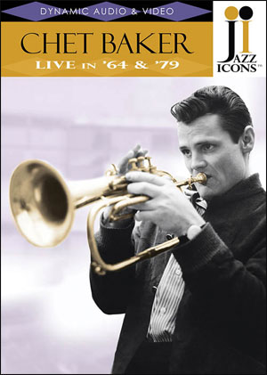Jazz Icons: Chet Baker, Live in '64 and '79 - DVD