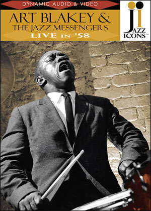 Jazz Icons: Art Blakey & The Jazz Messengers, Live in '58 - DVD