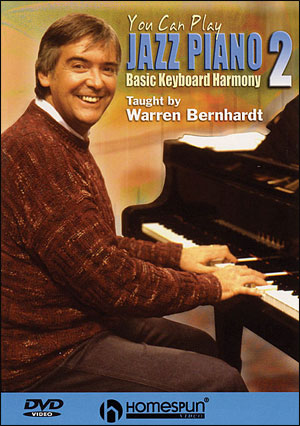 You Can Play Jazz Piano - DVD Two: Basic Keyboard Harmony