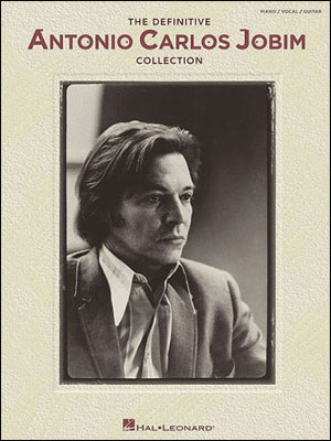 The Definitive Antonio Carlos Jobim Collection