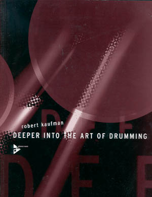 Deeper Into Heart Of Drumming