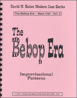 The Bebop Era Volume 2 - Bass Clef