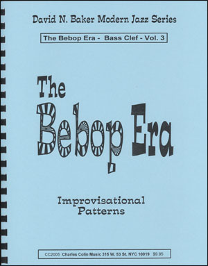 The Bebop Era Volume 3 - Bass Clef