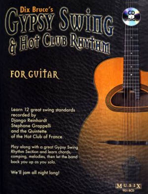 Dix Bruce's Gypsy Swing & Hot Club Rhythm For Guitar