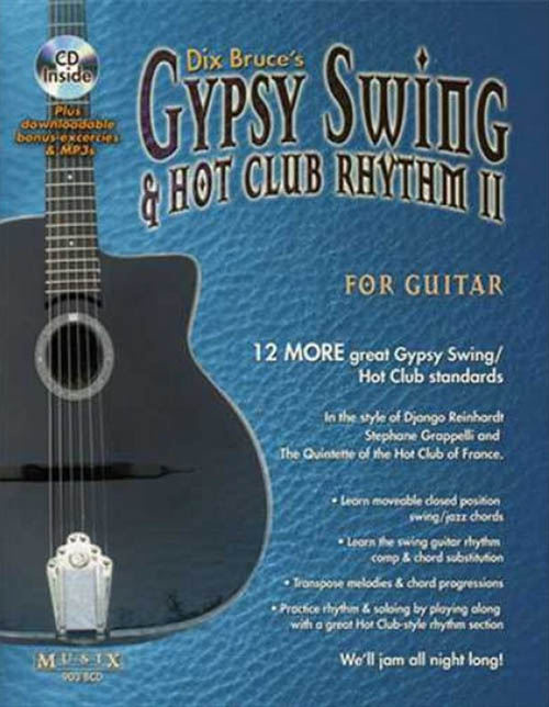 Dix Bruce's Gypsy Swing & Hot Club Rhythm For Guitar II