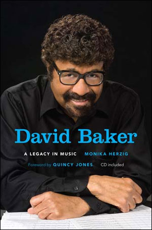 David Baker - A Legacy in Music