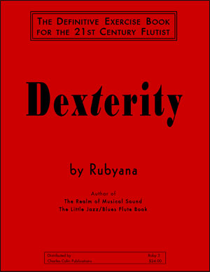 Dexterity - The Definitive Exercise Book for the 21st Century Flutist