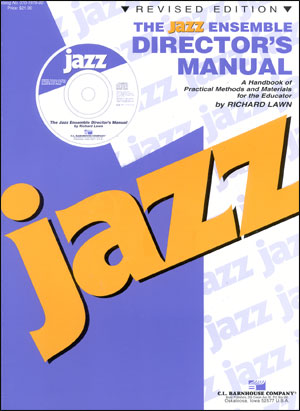 The Jazz Ensemble Director's Manual