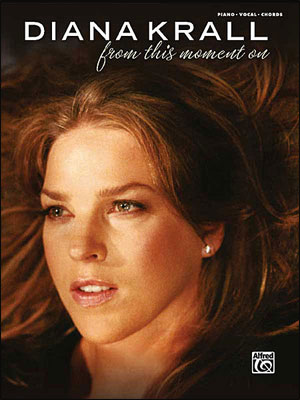 Diana Krall: From This Moment On - Piano/Vocal/Chords Songbook
