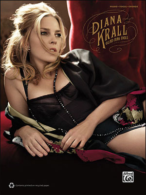 Diana Krall: Glad Rag Doll - Piano/Vocal/Chords Songbook