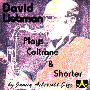 David Liebman Plays with the Vol. 81 PLAY-A-LONG